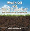 What Is Soil And Why Is It Important 2nd Grade Science Workbook  Childrens Earth Sciences Books Edition