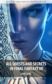 All Quests and Secrets in Final Fantasy XV