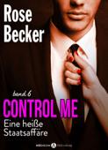 Control Me - Eine Heiße Staatsaffäre, 6