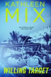 Willing Target - Kathleen Mix book summary