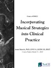 Incorporating Musical Strategies Into Clinical Practice