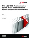 IBM ZOS V2R2 Communications Server TCPIP Implementation Volume 4 Security And Policy-Based Networking