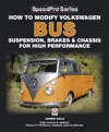 How To Modify Volkswagen Bus Suspension Brakes  Chassis For High Performance