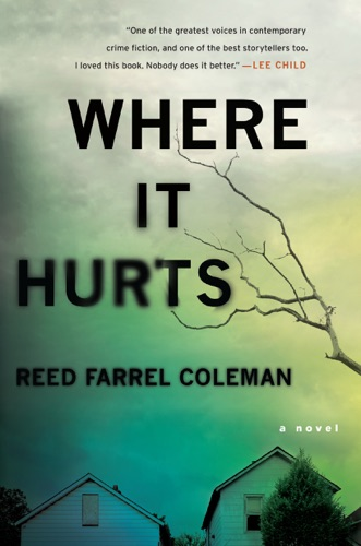 Reed Farrel Coleman - Where It Hurts