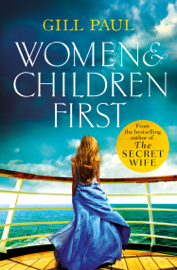 Women and Children First - Gill Paul book summary