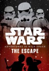Star Wars Adventures In Wild Space The Escape
