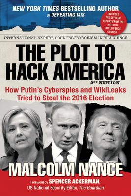 The Plot to Hack America - Malcolm Nance book