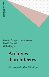 Download and Read Online Archives d'architectes