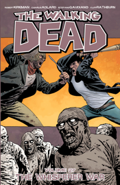 The Walking Dead Vol. 27: The Whisper War book