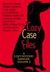 Cozy Case Files A Cozy Mystery Sampler Volume 2