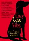 Cozy Case Files A Cozy Mystery Sampler Volume 2