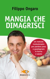Mangia che dimagrisci Book Cover