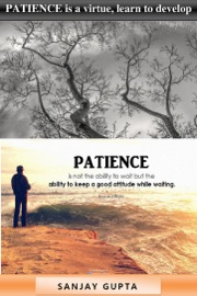 Patience Is Virtue, Learn to Develop Patience! PDF Download