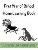 First Year of School Home Learning Book