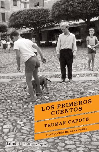 Truman Capote - Los primeros cuentos
