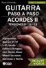Acordes II, Guitarra Paso a Paso