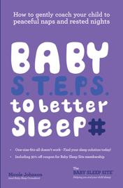 Baby S.T.E.P.S. To Better Sleep book