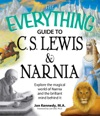 The Everything Guide To CS Lewis  Narnia Book