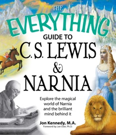 The Everything Guide To C S Lewis Narnia Book