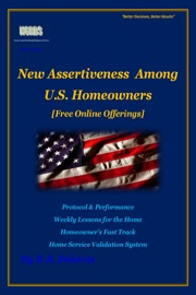 NEW ASSERTIVENESS AMONG U.S. HOMEOWNERS - FREE ONLINE OFFERS (HGRBS)