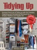 Tidying Up: Exclusive French Art of Tidying up with Life Changing Organizing and Decluttering Techniques for a Simpler, Healthier and Happier Life