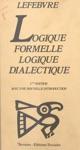 Logique Formelle Logique Dialectique
