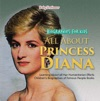 Biographies For Kids - All About Princess Diana Learning About All Her Humanitarian Efforts - Childrens Biographies Of Famous People Books