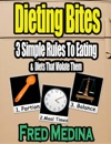 Dieting Bites 3 Simple Rules To Eating  Diets That Violate Them