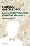 La Casa De Bernarda Alba  Doa Rosita La Soltera Teatro Completo 4