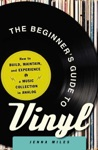 The Beginners Guide To Vinyl