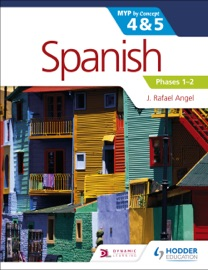 Spanish For The Ib Myp 4 5 Phases 1 2