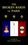 The Broken Bards Of Paris