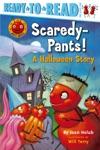 Scaredy-Pants