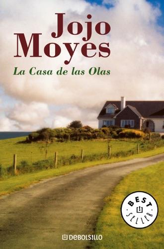 Jojo Moyes - La casa de las olas