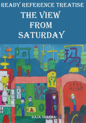 Ready Reference Treatise: The View from Saturday - Raja Sharma book