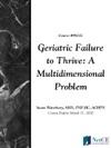 Geriatric Failure To Thrive A Multidimensional Problem