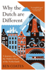 Ben Coates - Why the Dutch are Different artwork