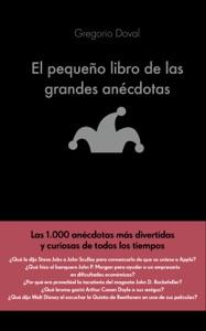 El pequeño libro de las grandes anécdotas Book Cover