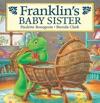 Franklins Baby Sister