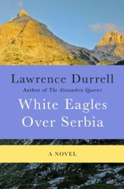 White Eagles Over Serbia PDF Download