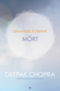 Deepak Chopra - Demandez a Deepak - La Mort artwork