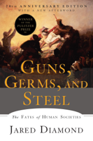 Jared Diamond Ph.D. - Guns, Germs, and Steel: The Fates of Human Societies artwork