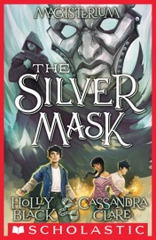 The Silver Mask (Magisterium #4) PDF Download