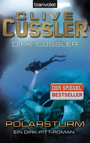 Clive Cussler & Dirk Cussler - Polarsturm