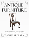 A Masterclass In Antique Furniture