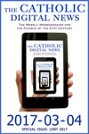 The Catholic Digital News 2017-03-04 Special Issue Lent 2017