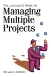 Jugglers Guide To Managing Multiple Projects