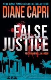False Justice: A Judge Willa Carson Mystery PDF Download