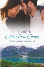 When Love Comes book summary