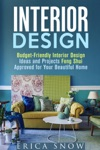 Interior Design  Budget-Friendly Interior Design Ideas And Projects Feng Shui Approved For Your Beautiful Home
